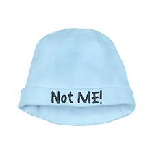 Not Me! baby hat