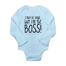 I May Be Small... But I'm The BOSS! Long Sleeve In