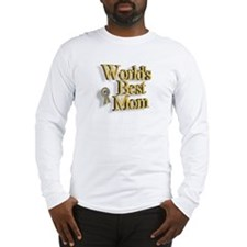 World's Best Mom Long Sleeve T-Shirt