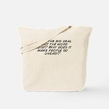 Cute Big deal Tote Bag