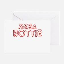 Mega Hottie Greeting Card