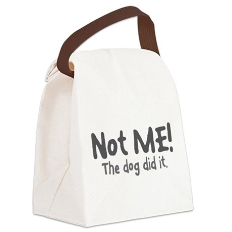 Not Me! The Dog Did It. Canvas Lunch Bag