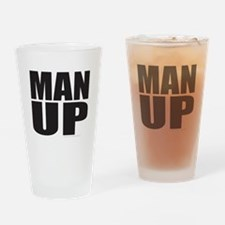 MAN UP Drinking Glass