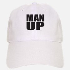 MAN UP Baseball Baseball Cap
