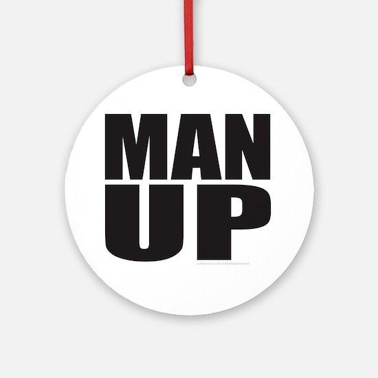 MAN UP Ornament (Round)