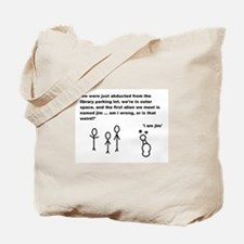 Jim the Alien Tote Bag