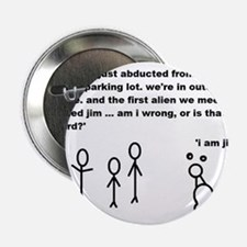 "Jim the Alien 2.25"" Button"