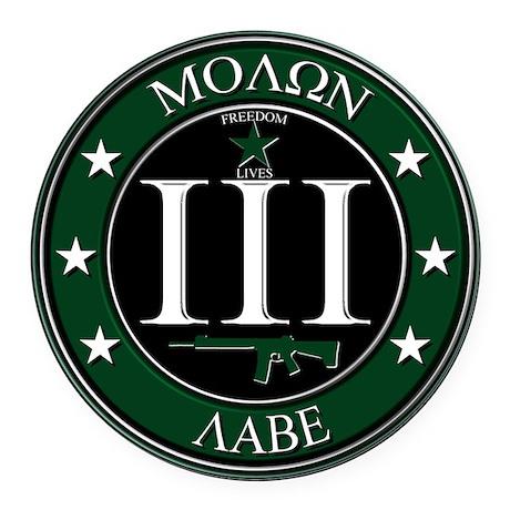Molon Labe - Round Car Magnet