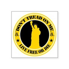 "Don't Tread On Liberty 3"" x 3"" Square St"