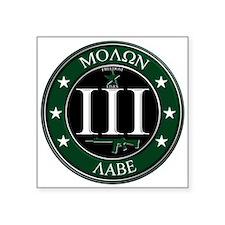 """Molon Labe 3"""" x 3"""" Square Sticker"""