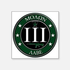"Molon Labe 3"" x 3"" Square Sticker"
