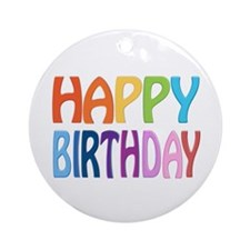 happy birthday - happy Ornament (Round)