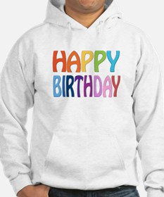 happy birthday - happy Hoodie