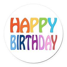 happy birthday - happy Round Car Magnet