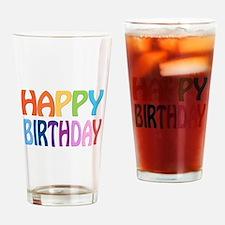 happy birthday - happy Drinking Glass