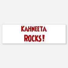 Kahneeta Rocks Bumper Bumper Bumper Sticker
