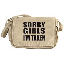 SORRY GIRLS I'M TAKEN Messenger Bag