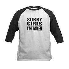 SORRY GIRLS I'M TAKEN Tee