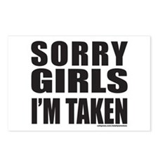 SORRY GIRLS I'M TAKEN Postcards (Package of 8)