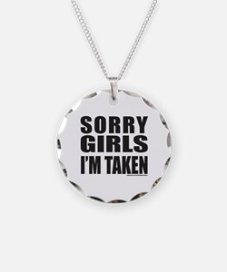 SORRY GIRLS I'M TAKEN Necklace