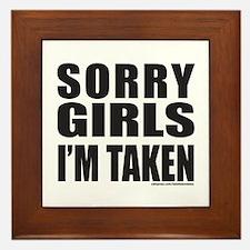 SORRY GIRLS I'M TAKEN Framed Tile