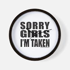 SORRY GIRLS I'M TAKEN Wall Clock