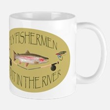 Fly Fishermen Do It In The River Mug