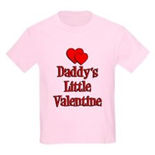 Daddys Little Valentine T-Shirt