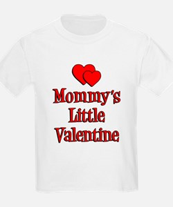 Mommys Little Valentine T-Shirt