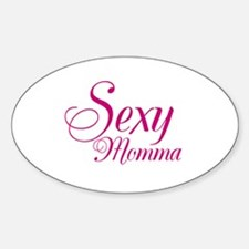 Sexy Momma Sticker (Oval)