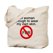 No to Fur Tote Bag