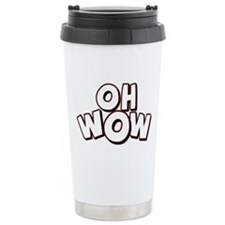 Oh Wow Travel Mug