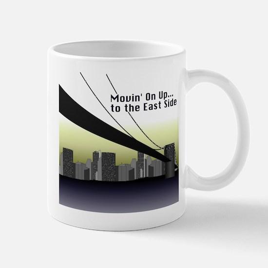 Movin' On Up...to the East Side Mug