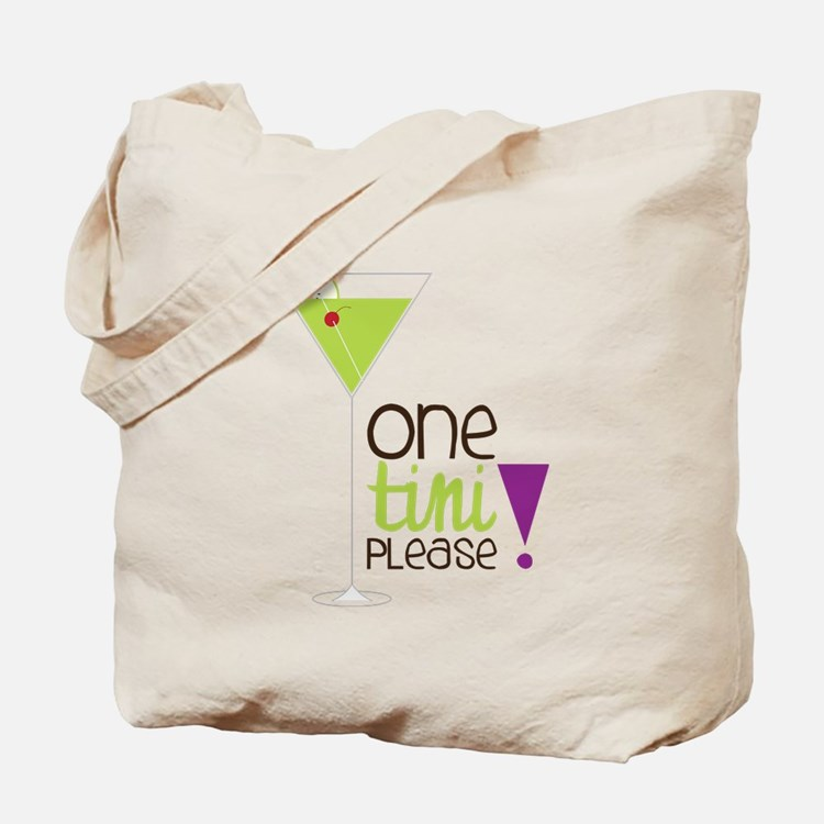 One Tini Please Tote Bag