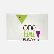 One Tini Please Rectangle Magnet