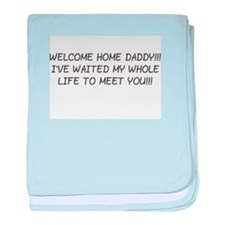 WELCOME HOME DADDY! baby blanket