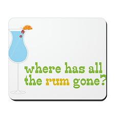 Rum Gone Mousepad