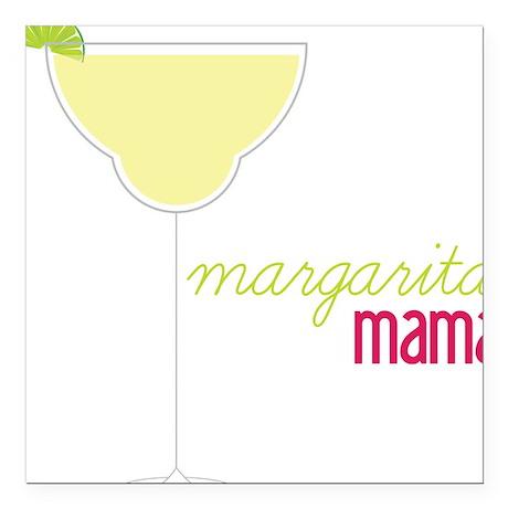 """Margarita Mama Square Car Magnet 3"""" x 3"""""""