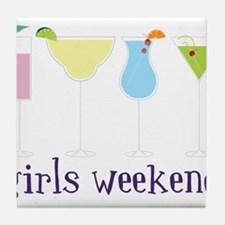 Girls Weekend Tile Coaster