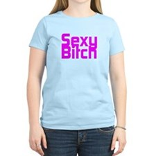 Sexy Bitch T-Shirt