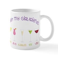 My Girlfriends Mug
