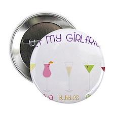 """My Girlfriends 2.25"""" Button"""