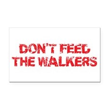 Dont Feed The Walkers Rectangle Car Magnet