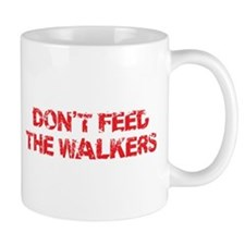 Dont Feed The Walkers Small Mugs