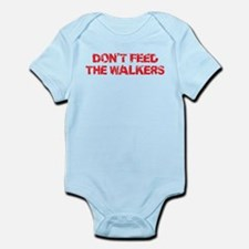 Dont Feed The Walkers Infant Bodysuit