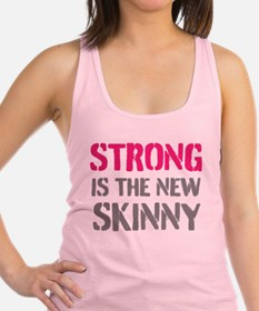 Strong is new Skinny Racerback Tank Top