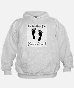 I'd Rather Be Barefoot - Hoodie