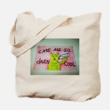 CATS ARE SO DARN COOL cartoon artwork design. Tote