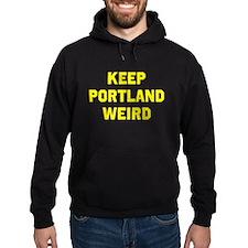 Keep Portland Weird Hoodie