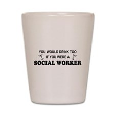 Cute Occupations social work Shot Glass